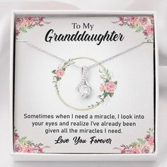 To My Grand Daughter - All The Miracles I Need | Beautiful 14K White G — Forever Cross Jewelry