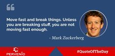 Mark Zuckerberg Move fast and break things. Unless you are breaking stuff, you are not moving fast enough. Innovation Quotes, Executive Search, Famous Quotes, Quote Of The Day, Quotations, Leadership, Growth Hacking, Competitor Analysis, Twitter