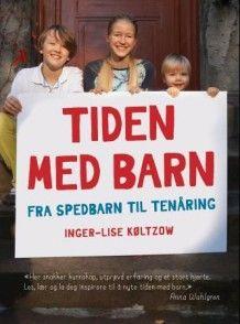 Tiden med barn av Inger-Lise Køltzow (Innbundet)