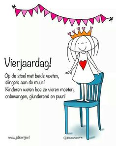 Verjaardag! Op de stoel met beide voeten, slingers aan de muur! Kinderen weten hoe ze vieren moeten, onbevangen, glunderend en puur! - Jabbertje