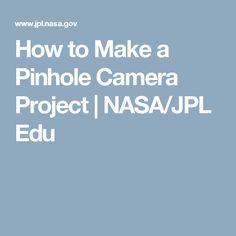 How to Make a Pinhole Camera Project | NASA/JPL Edu