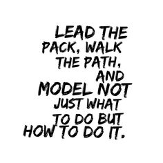 Leadership can feel daunting. There is so much to learn so much to do and so many people to try and look after. It's easy to get overwhelmed. You may sometimes feel like you don't know enough to be the leader. In order to be a strong leader you must be an example. Lead the pack walk the path and model not just what to do but how to do it. {read The 5 Ways to Become a Stronger Leader live on the blog by clicking the link in my bio} by rory_vaden