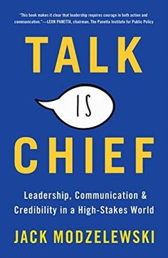 Read Book Talk Is Chief: Leadership, Communication, and Credibility in a High-Stakes World Author Jack Modzelewski, Good Books, Books To Read, Smart Strategy, Business And Economics, Business Coaching, High Stakes, English Book, Price Book, What To Read