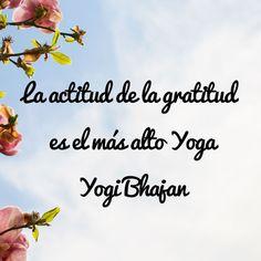 frases yogi bhajan - Buscar con Google
