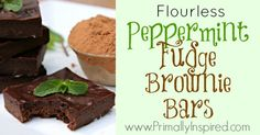 Flourless Peppermint Fudge Brownie Bars - Primally Inspired