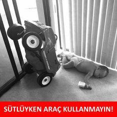 SÜTLÜYKEN ARAÇ KULLANMAYIN! :)