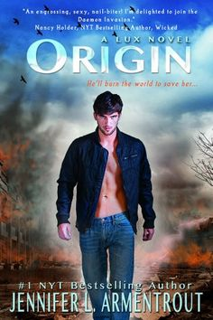 Book Book by a female author: Origin by Jennifer L Armentrout book in the Lux series) Ya Books, Great Books, Books To Read, Amazing Books, New York Times, Love Book, Book 1, Pdf Book, Pepe Toth
