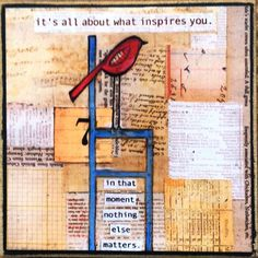 It's all about what inspires you - Print on wood plaque
