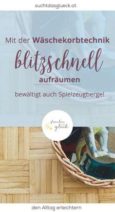 Mit der Wäschekorbtechnik schneller aufräumen {den Alltag vereinfachen} - Fräulein im Glück der nachhaltige Mamablog aus Österreich