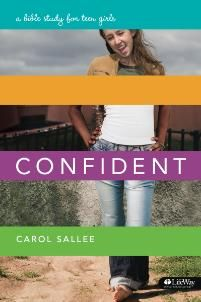 Confident: A Bible Study for Teen Girls.  This is a great Bible class series for a girls' class about being confident in yourself through God.