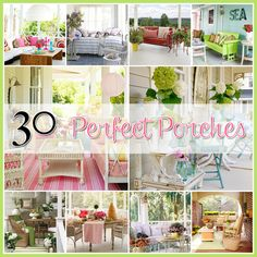 Porch Decor 30 Perfect Porches...some fantastic ideas here! Love the third one down!!