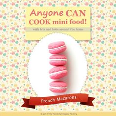Get crafty and learn how to make miniature polymer clay french macarons! This FREE PDF tutorial shows you step-by-step instructions with super clear photos!