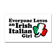 except that the Irish and Italians hate each other so I wonder how any exists...yeah...