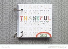 Thankfum mini album by geralyn sy Scrapbook Albums, Scrapbooking Layouts, Scrapbook Cards, Diy Projects With Books, Thanksgiving Activities For Kids, Mixed Media Journal, Paper Supplies, Album Book, Studio Calico
