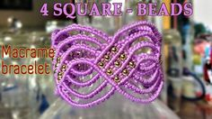 Macrame tutorial for bracelet - The 4 square of beads - Step by step gui...