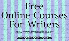 free online writing courses for novelists Free courses start writing fiction history & the arts  free course start writing fiction  free statement of participation on completion more about this course course description course content course reviews you can start this course right now without signing-up click on any of the course content sections below to start at any point.