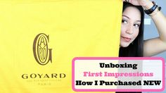 GOYARD - Unboxing + First Impressions + How I Purchased NEW | LuxMommy