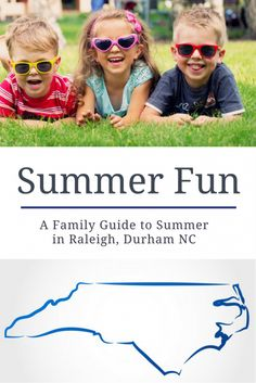 Looking for activities for the kids this summer? If you live in the Triangle, I've got you covered.
