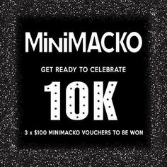 10K  Let's get the party started! We did it! Wahoo!!! We are going to keep the competition open until Midnight Wednesday 11th November to give everyone a chance to enter. We got here way quicker than I thought possible!  Thank you to everyone who has entered so far! I am loving seeing what you are picking on your wishlist! Minimacko is about you guys and what you love so it's nice to see what you are loving - we are always open to suggestions for anything more you'd like to see!  We want to…