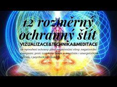 12D ochranný štít proti negativním energiím|technika, vizualizace & meditace|inspirace by Lisa Renee - YouTube Youtube, Petra, Youtubers, Youtube Movies