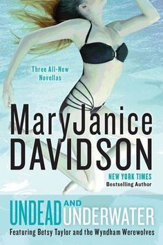 New arrival: Undead and Underwater by MaryJanice Davidson