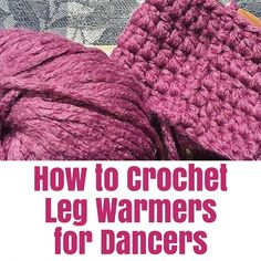 How to Crochet Leg W