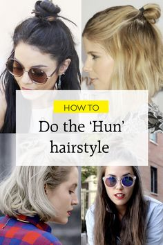 The Hun (That's Half Bun) Hairstyle Trend | Hair | Grazia Daily- Finally mastered it!!!