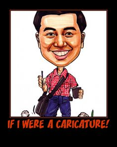 If I were a caricature I might look like this one.