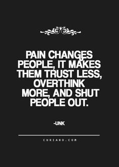 Pain Quote Gallery looking for quotes life quote love quotes quotes about Pain Quote. Here is Pain Quote Gallery for you. Pain Quote there are two types of pain one that hurts you and the. Pain Quote quote rd laing pain in t. Now Quotes, Life Quotes Love, Great Quotes, Quotes To Live By, Quote Life, Quotes Inspirational, Sad Quotes About Love, Quotes About Pain, Unique Quotes