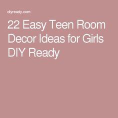 22 Easy Teen Room Decor Ideas for Girls DIY Ready