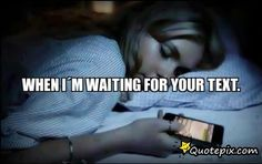 i wait for your text quotes - Google Search