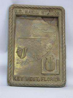 VINTAGE US NAVY BRONZE PLAQUE, U.S. NAVAL STATION KEY WEST FLORIDA