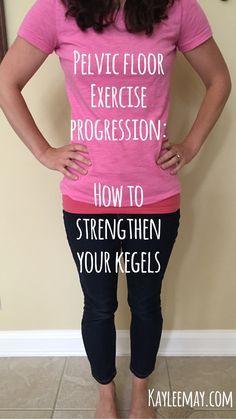 kegels, kegel muscles, pelvic floor muscles, physical therapy, postpartum, pregnancy