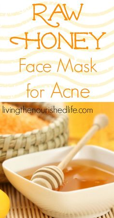 Raw Honey Mask for Acne - The Nourished Life