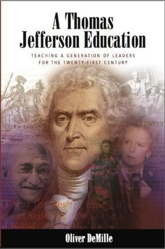A Thomas Jefferson Education | Leadership Education Store. -- So, I just ordered this book. I'll review at Thanksgiving, bc that's how long it takes me to read a book these days.