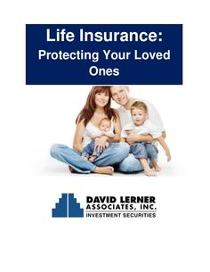 Life Insurance: Protecting Your Loved Ones