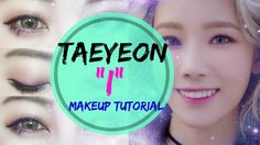 TAEYEON 태연 - I Makeup Tutorial