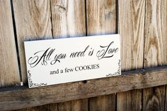 Cookie Buffet Sign All You Need is Love Wedding by SignsToLiveBy