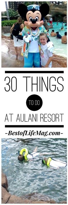 Traveling to Aulani?  Here are 30 Things to do at Aulani Resort during your trip!