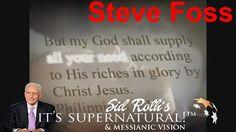 "| It's Supernatural With Sid Roth Ministries 2016 OnThis Week |  ""Steve ..."