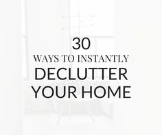 Overwhelmed by clutter? Use this helpful checklist to instantly declutter your home in just a few minutes. Great tips to help you save money and be happier.