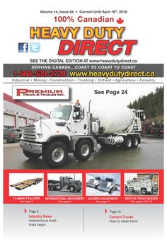 To sell or buy heavy equipment online, you need some marketing strategies to promote the products. Print advertising is one of them used by the Heavy Duty Direct. They email online digital edition of the magazine with hyperlinks to subscribers and mailed magazine directly to the thousands of buyers and brokers in Canada.