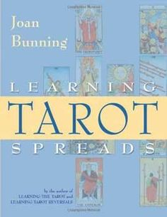 Learning Tarot Spreads by Joan Bunning