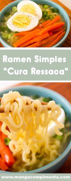 """Receita de Ramen Simples """"Cura Ressaca"""" - prepare essa delícia em casa em dias frios, em dez minutos está pronto! #receitas"""