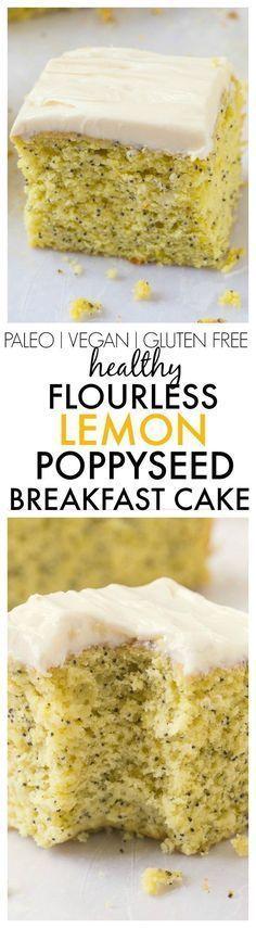 Healthy Flourless Lemon Poppy Seed Breakfast Cake- Light and fluffy on the inside, tender on the outside, an accidentally healthy breakfast, dessert or snack- Absolutely NO butter, oil, flour or sugar! %7Bvegan, gluten free, paleo recipe%7D-