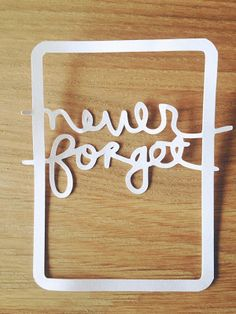 FREE cut file from shanna noel: never forget frame