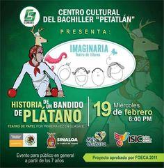 "Teatro de papel ""Historia de un bandido de plátano"" Imaginaria títeres, dirigido por Hortensia López. Centro Cultural del Bachiller Petatlán, 19 de febrero, 6 P.M | Guasave, Sinaloa."