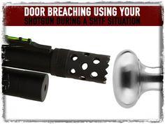 Door Breaching Using Your Shotgun during A SHTF Situation
