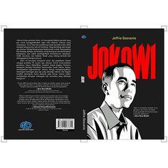 https://okbuku.com  JOKOWI - JEFFRIE GEOVANIE  Rp 75000  Ukuran : 14 x 20 cm  240 halaman  Penerbit Media Baca  Sinopsis :  Jokowi bukan presiden biasa. Ini merupakan kalimat pendek yang pas untuk  menggambarkan siapa Joko Widodo (Jokowi) yang sebenarnya. Tutur kata dan  perilakunya tidak berubah walau telah menjadi orang nomor satu di Indonesia.  Tetap bersahaja dan tampil apa adanya. Prinsip hidupnya pun tidak muluk-muluk.  Yang penting bisa bekerja bekerja dan bekerja untuk kemajuan dan…