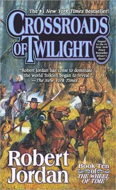 ✿ Crossroads of Twilight ~ Wheel of Time Book 10 ~ by Robert Jordan ✿